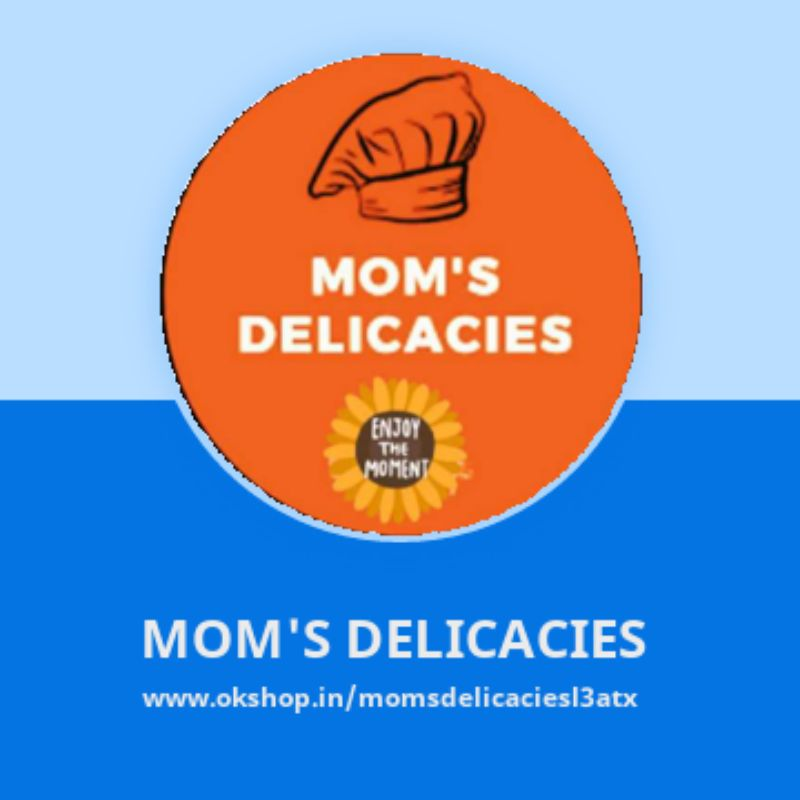 MOM'S DELICACIES----Homemade Food