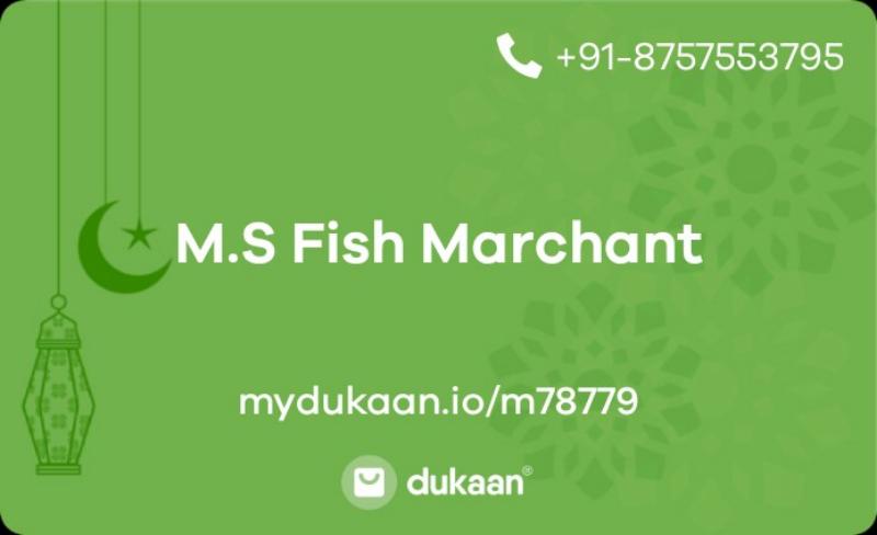 M.S Fish Marchant
