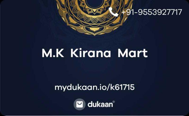 M.K  Kirana  Mart
