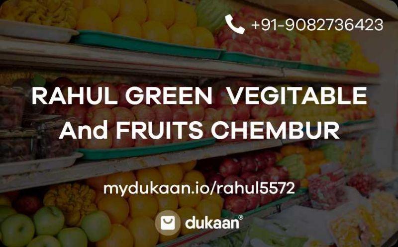 RAHUL GREEN  VEGITABLE  And FRUITS CHEMBUR