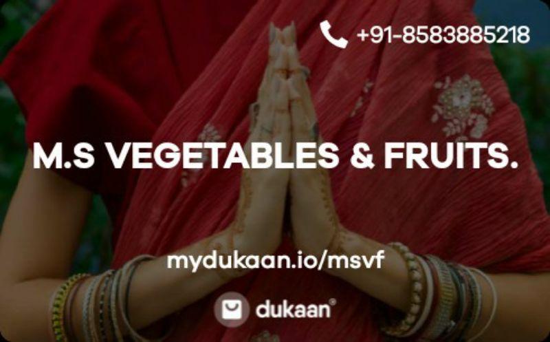 M.S VEGETABLES & FRUITS.