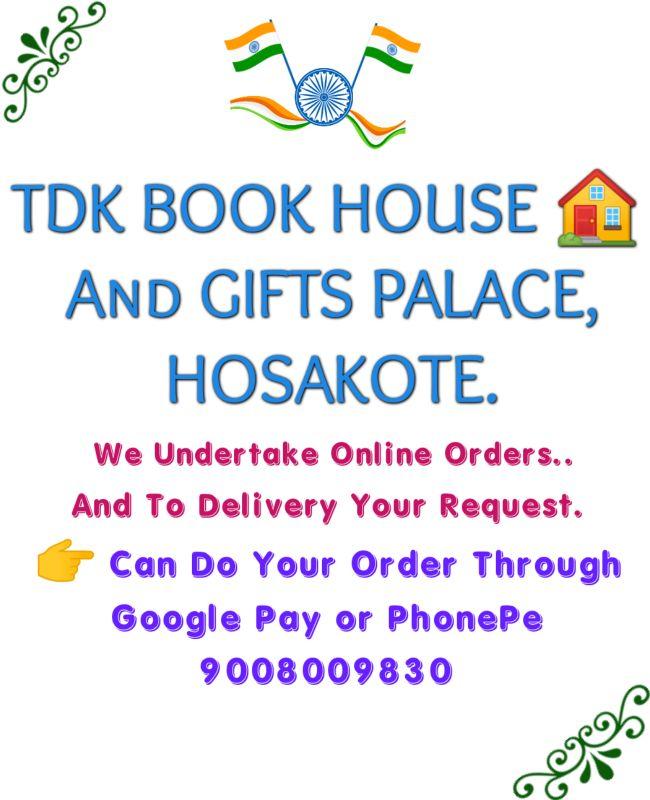 TDK BOOK HOUSE AND GIFTS' PALACE, HOSAKOTE.