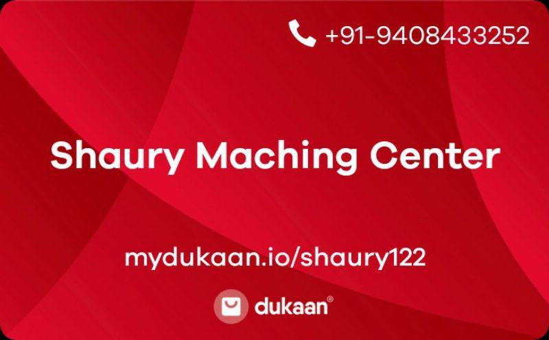 Shaury Maching Center