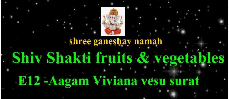 Shiv Shakti Fruits & Vegetables