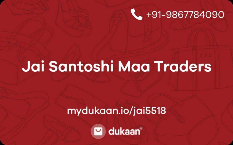 Jai Santoshi Maa Traders