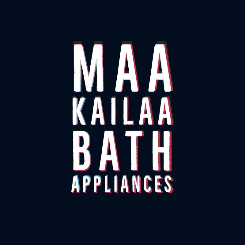 Maa Kailaa Bath Appliances