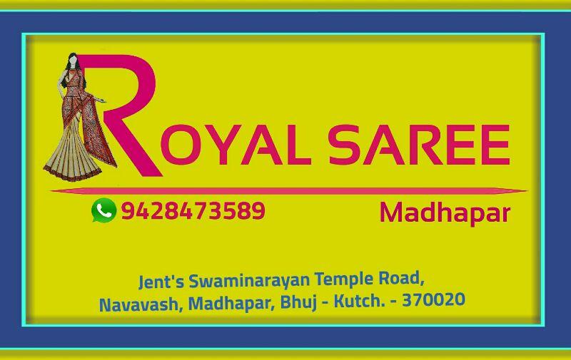 Royal saree madhapar