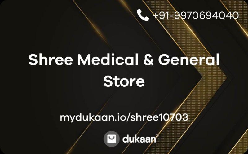 Shree Medical & General Store
