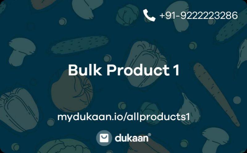 Bulk Product 1