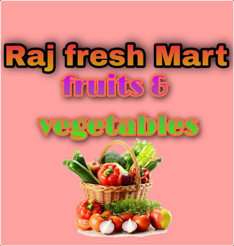 Raj Fresh Mart