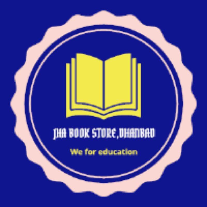 JHA BOOK STORE, DHANBAD