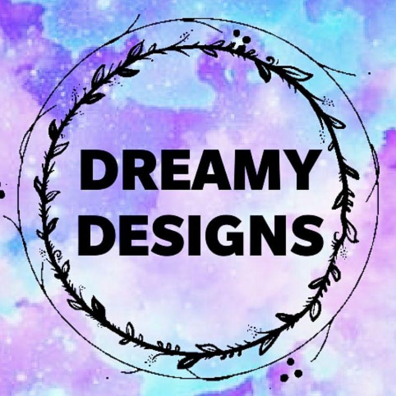 Dreamy Designs