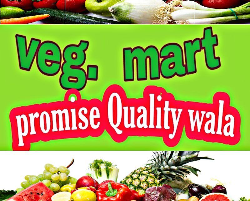 Veg Mart.      Promise Quality Wala