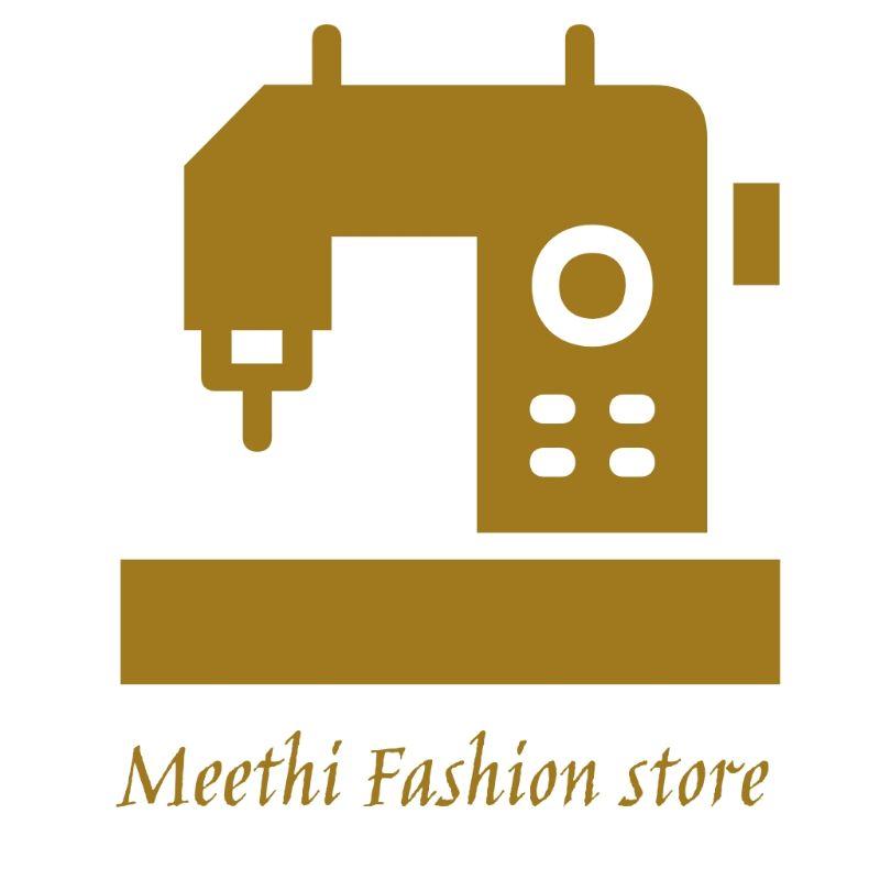 MEETHI FASHION STORE