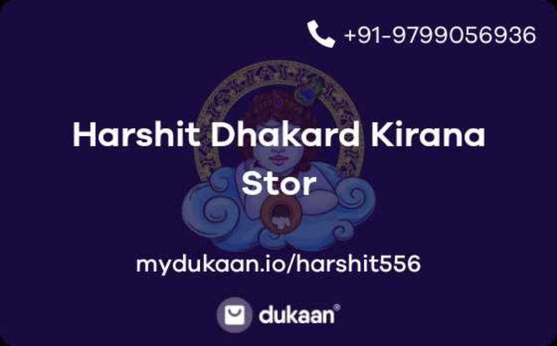 Harshit Dhakard Kirana Stor