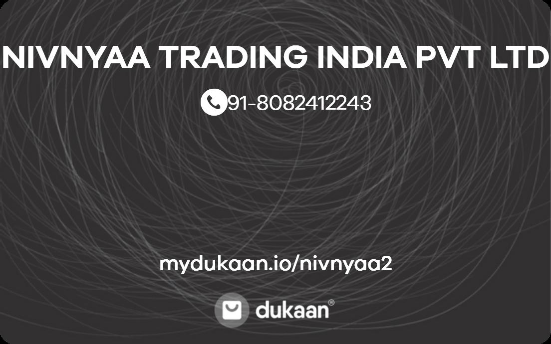 NIVNYAA TRADING INDIA PVT LTD