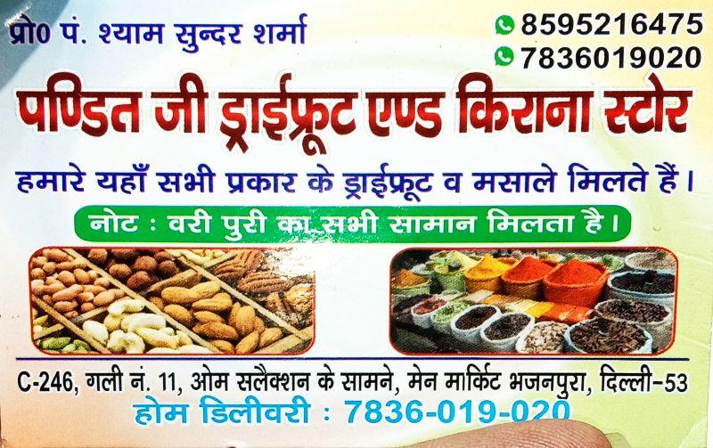 Pandit Ji Dryfruits And Kirana Store
