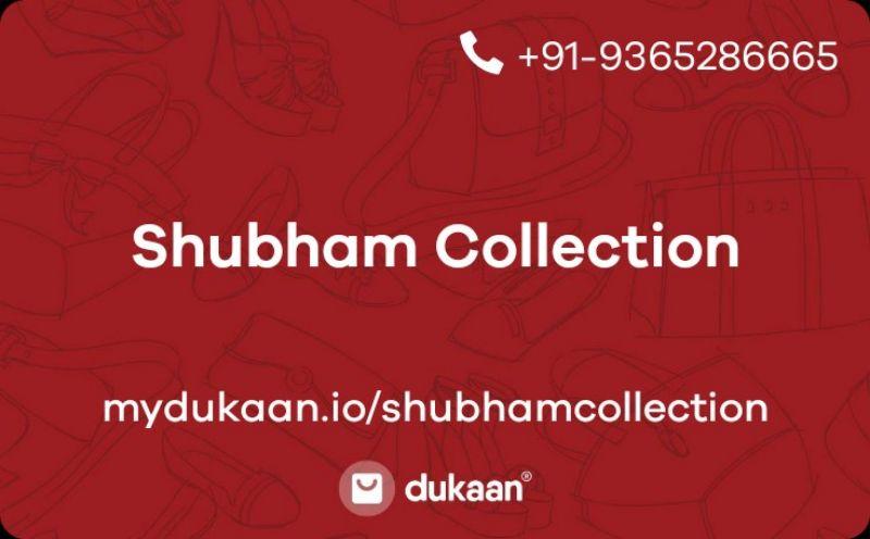 Shubham Collection
