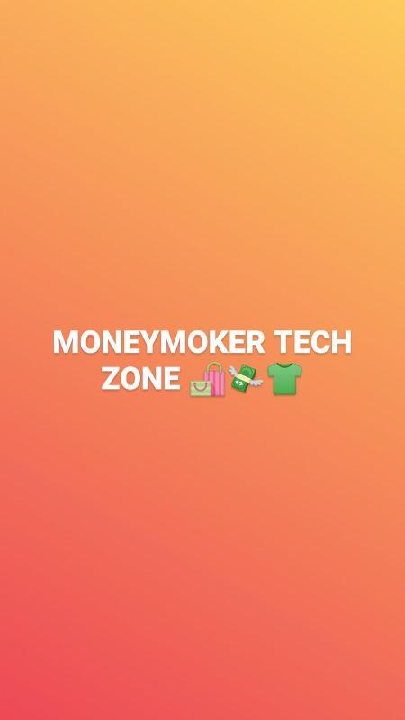 MONEYMAKER TECH ZONE