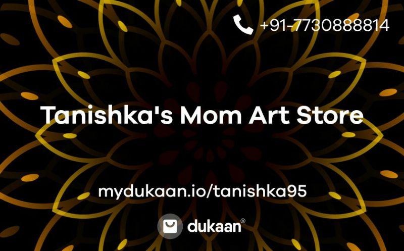 Tanishka's Mom Art Store