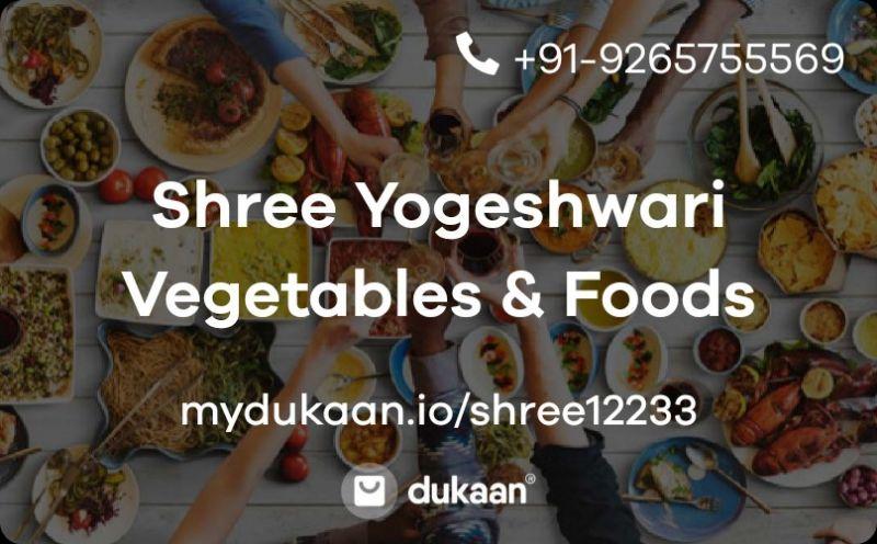 Shree Yogeshwari Vegetables & Foods