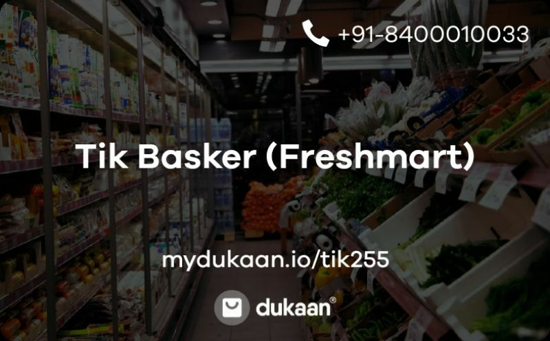 Tik Basker (Freshmart)