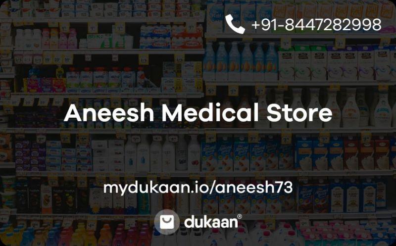 Aneesh Medical Store