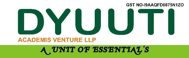 DYUUTI ACADEMIS VENTURE LLP A Unit Of Essentials