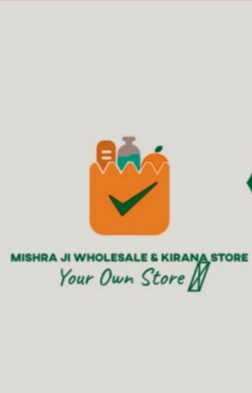 Mishra Ji Wholesale & Kirana Store