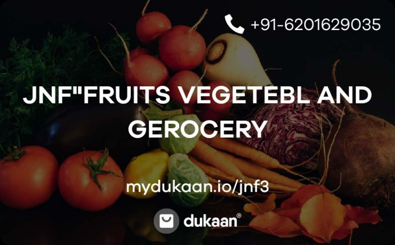 "JNF""FRUITS VEGETEBL AND GEROCERY"