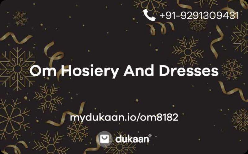 Om Hosiery And Dresses