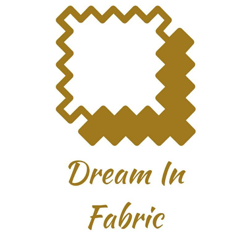 Dream In Fabric