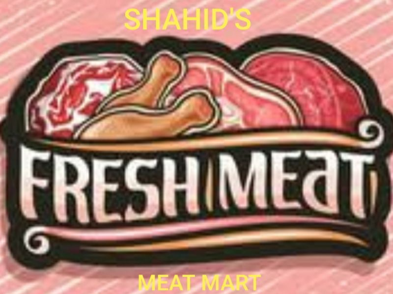 SHAHID'S MUTTON AND CHICKEN MART