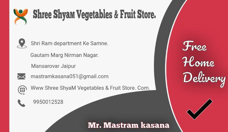 Shree Syam Vegetables & Fruits