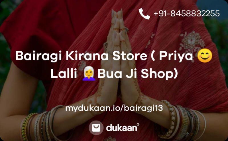Bairagi Kirana Store ( Priya 😊Lalli 👩🦳Bua Ji Shop)