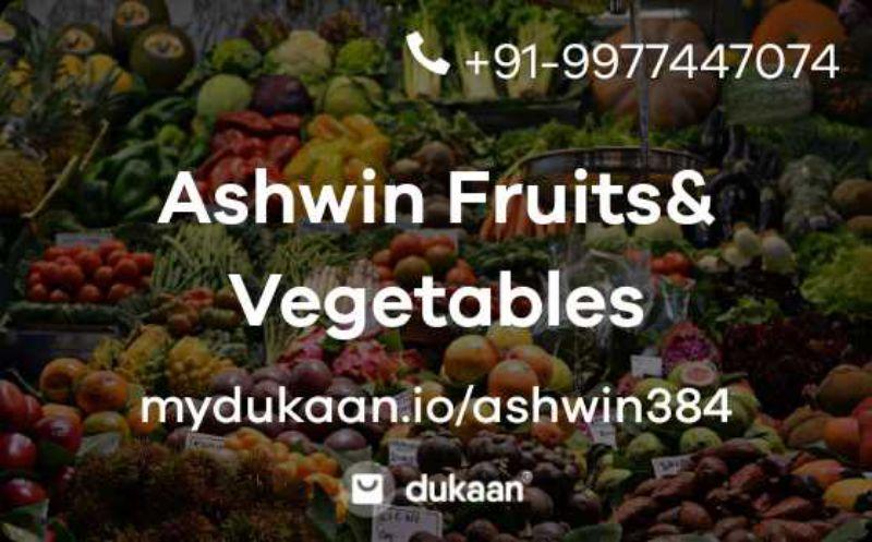 Ashwin Fruits& Vegetables