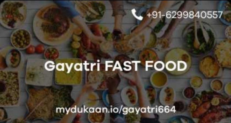 Gayatri FAST FOOD