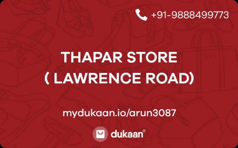 THAPAR STORE ( LAWRENCE ROAD)