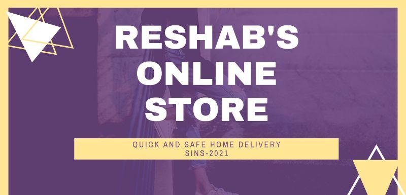 RESHAB'S ONLINE STORE
