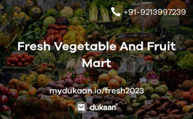 Fresh Vegetable And Fruit Mart