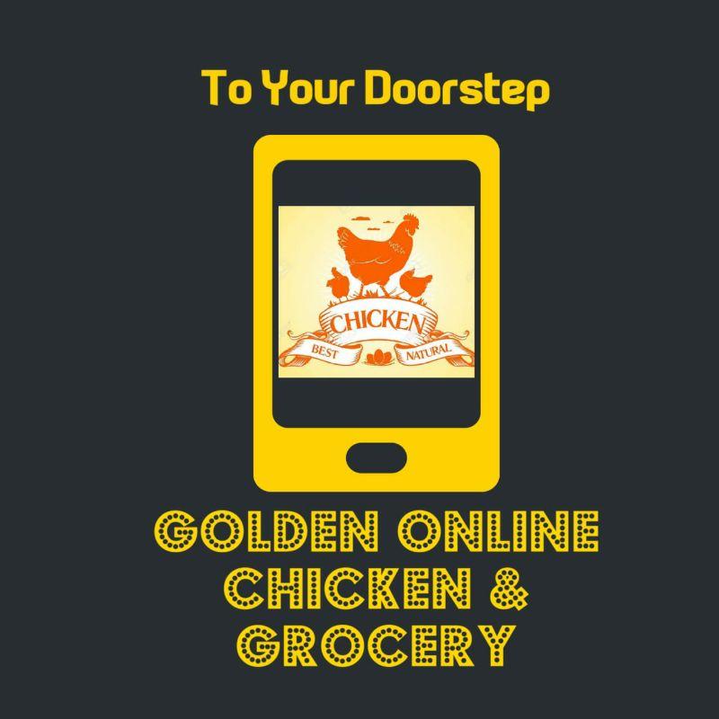 Golden Online Chicken And Grocery