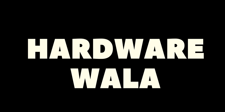 Hardware Wala