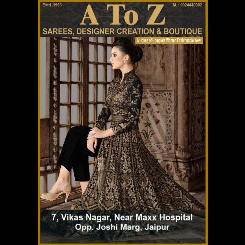 A To Z SAREES, DESIGNER CREATION  & BOUTIQUE
