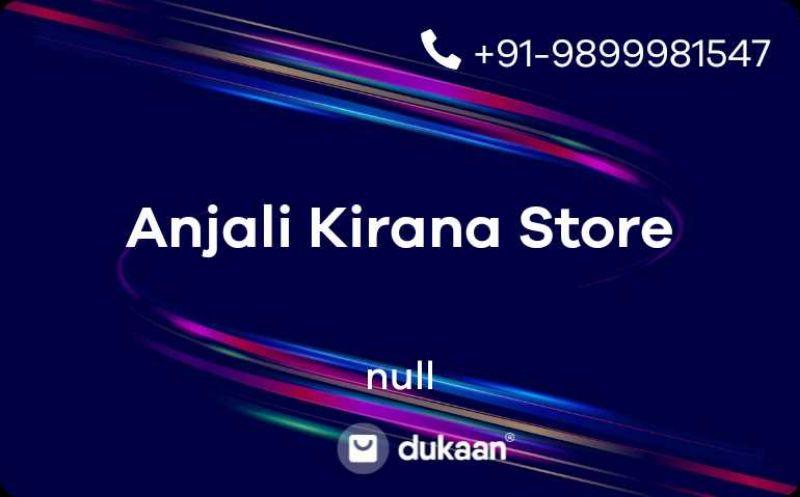 Anjali Kirana Store
