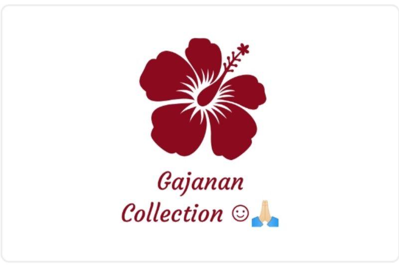 Gajanan Collection's ☺️🙏🏻