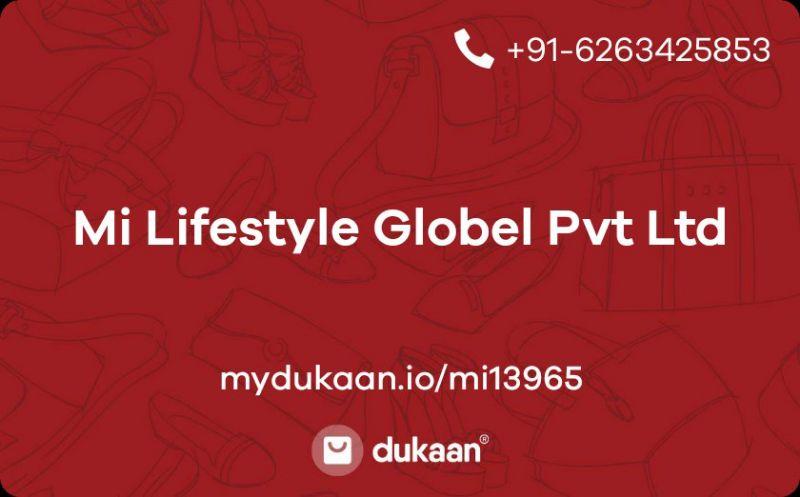 Mi Lifestyle Globel Pvt Ltd