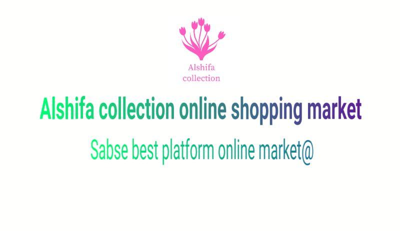 Alshifa collection