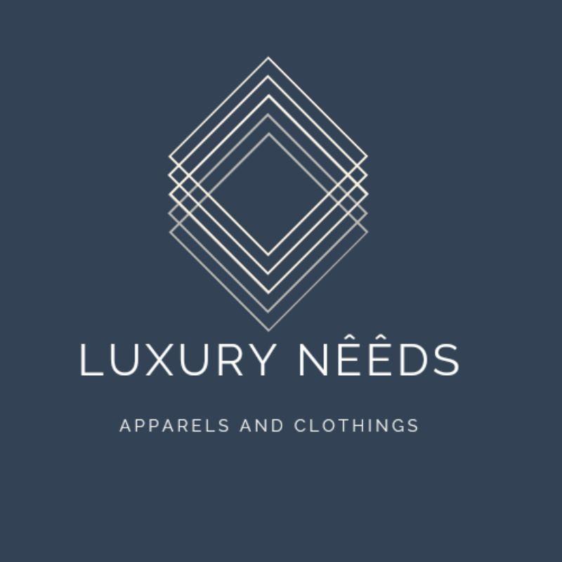 Luxury Needs