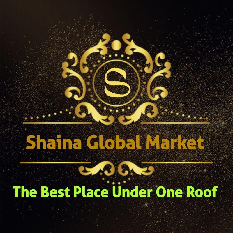 SHAINA GLOBAL MARKET