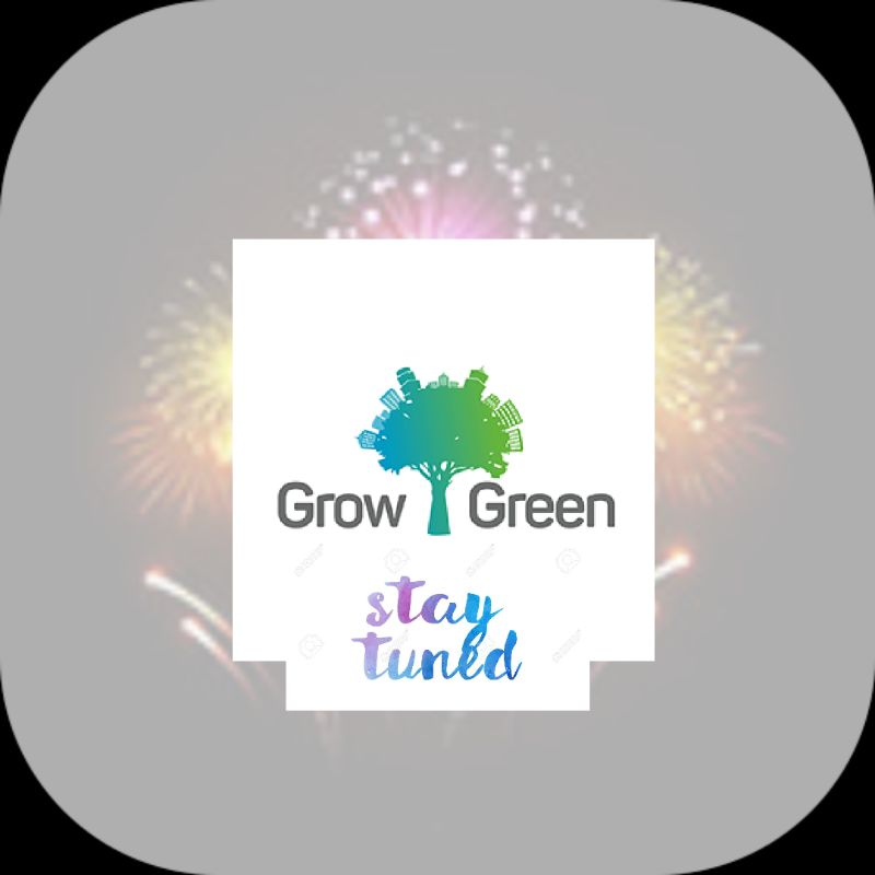 Grow Green Stay Tune
